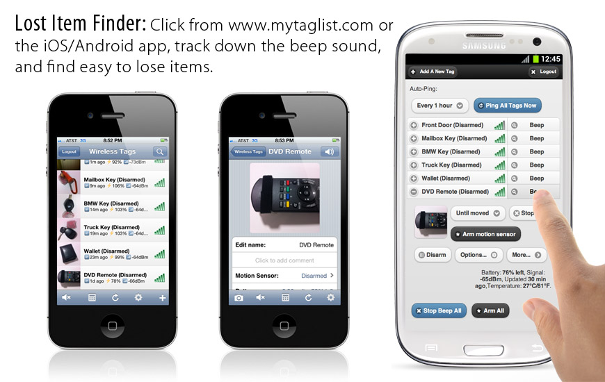 Lost Item Finder: Click from www.mytaglist.com or iOS/Android app, track down the beep sound, and find easy to lose items.